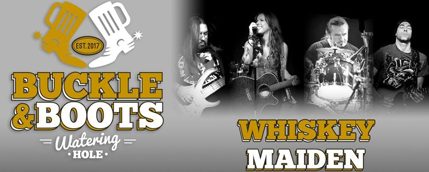 Whiskey Maiden at Buckle & Boots