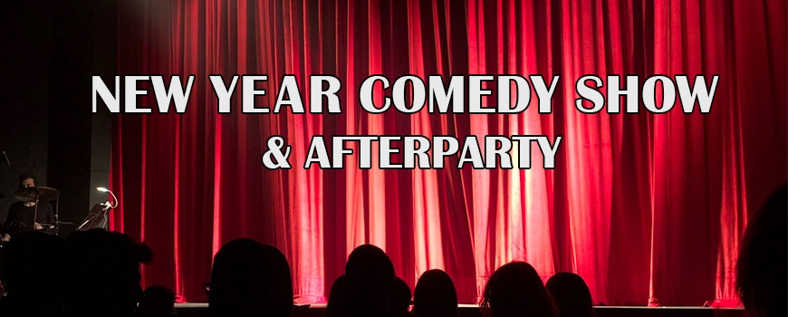 New Year Comedy Show & Afterparty